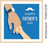 happy father's day card vector... | Shutterstock .eps vector #743812150
