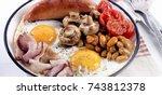 english breakfast   fried egg ... | Shutterstock . vector #743812378