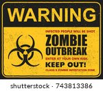 poster zombie outbreak. sign... | Shutterstock .eps vector #743813386