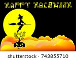 haloween witch silhouette... | Shutterstock .eps vector #743855710