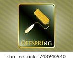 gold badge with roller brush... | Shutterstock .eps vector #743940940