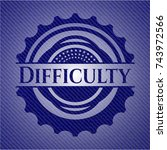 difficulty emblem with jean... | Shutterstock .eps vector #743972566