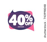 sale tag 40  off  discount... | Shutterstock .eps vector #743998048