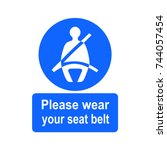 please wear your seat belt... | Shutterstock .eps vector #744057454