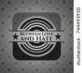between love and hate black... | Shutterstock .eps vector #744493930
