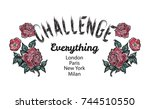 challenge slogan with... | Shutterstock .eps vector #744510550
