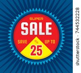 super sale   concept banner... | Shutterstock .eps vector #744532228