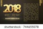 greeting banner the 2018 new... | Shutterstock .eps vector #744655078