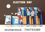 election day political poster... | Shutterstock .eps vector #744755389