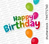 happy birthday greeting card....   Shutterstock .eps vector #744771760