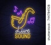 live sound neon sign. neon sign.... | Shutterstock .eps vector #744784528