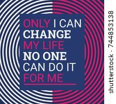 only i can change my life.... | Shutterstock .eps vector #744853138