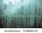 waterdrops on glass surface ... | Shutterstock . vector #744868120