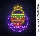 burger neon sign. neon sign.... | Shutterstock .eps vector #744908044