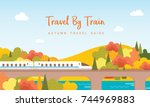 travel by train vector... | Shutterstock .eps vector #744969883
