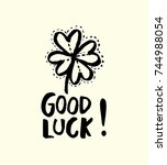 good luck. hand drawn sketchy... | Shutterstock .eps vector #744988054