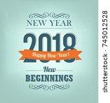 2018   calligraphic new year... | Shutterstock .eps vector #745012528