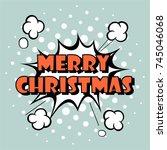 merry christmas. christmas... | Shutterstock .eps vector #745046068