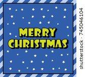 merry christmas. christmas... | Shutterstock .eps vector #745046104