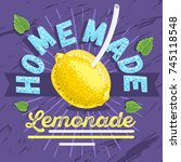 homemade lemonade typographic... | Shutterstock .eps vector #745118548