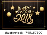 happy new year 2018 typography... | Shutterstock .eps vector #745157800