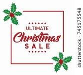 ultimate christmas sale banner... | Shutterstock .eps vector #745175548
