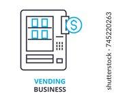Vending Business Concept  ...