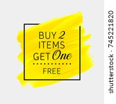 buy 2 get 1 free sale text over ... | Shutterstock .eps vector #745221820