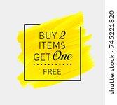 buy 2 get 1 free sale text over ...   Shutterstock .eps vector #745221820