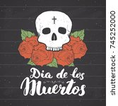 day of the dead  lettering... | Shutterstock .eps vector #745252000