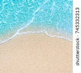 sea beach and soft wave of blue ... | Shutterstock . vector #745332313