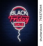 black friday neon advertising ... | Shutterstock .eps vector #745373044