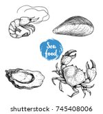 seafood sketches set. fresh... | Shutterstock .eps vector #745408006