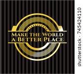 make the world a better place... | Shutterstock .eps vector #745424110