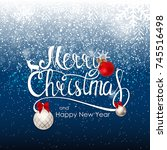 merry christmas and new year... | Shutterstock .eps vector #745516498