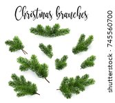 set of fir branches. christmas... | Shutterstock .eps vector #745560700
