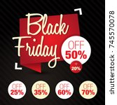 black friday  sale  discount ... | Shutterstock .eps vector #745570078