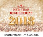 new year resolution 2018  3d... | Shutterstock . vector #745623586