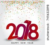 happy new year 2018. holiday... | Shutterstock .eps vector #745632898