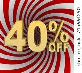 stock illustration   40 percent ... | Shutterstock . vector #745664290