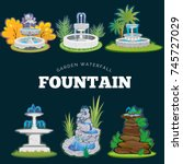 set of outdoors fountain for... | Shutterstock .eps vector #745727029