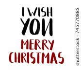 holiday poster i wish you merry ... | Shutterstock . vector #745770883