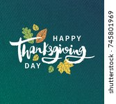 happy thanksgiving day. poster ... | Shutterstock .eps vector #745801969