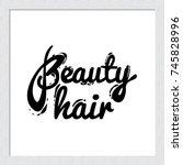 contrasty beauty hair vector... | Shutterstock .eps vector #745828996