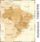 brazil map   vintage detailed... | Shutterstock .eps vector #745847998
