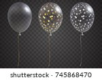 three transparent balloons with ... | Shutterstock .eps vector #745868470