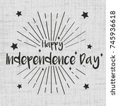 happy independence day greeting ... | Shutterstock .eps vector #745936618