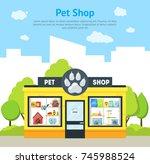 cartoon pet shop building card...   Shutterstock .eps vector #745988524