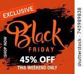 black friday sale vector... | Shutterstock .eps vector #745989838