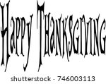 happy thanksgiving text sign... | Shutterstock .eps vector #746003113
